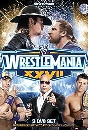 WrestleMania XXVII(2011) Poster - TV Show Forum, Cast, Reviews