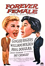 Forever Female (1953) Poster - Movie Forum, Cast, Reviews