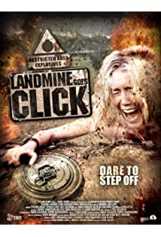 Watch Movie Landmine Goes Click (2015)