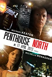 Penthouse North (2013) Poster - Movie Forum, Cast, Reviews