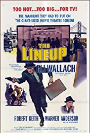 The Lineup (1958) Poster - Movie Forum, Cast, Reviews