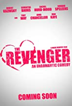 The Revenger: An Unromantic Comedy