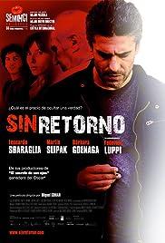 Sin retorno(2010) Poster - Movie Forum, Cast, Reviews