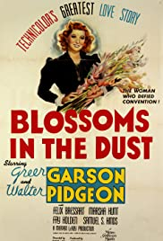 Blossoms in the Dust (1941) Poster - Movie Forum, Cast, Reviews