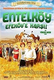 Entelköy Efeköy'e Karsi(2011) Poster - Movie Forum, Cast, Reviews