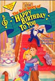 The Real Story of Happy Birthday to You Poster