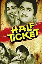Image of Half Ticket
