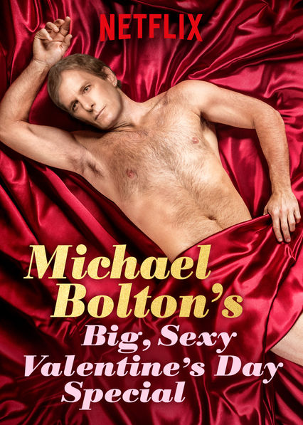 image Michael Bolton's Big, Sexy Valentine's Day Special Watch Full Movie Free Online