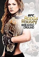 Ronda Rousey: Breaking Ground