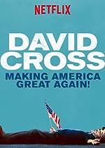 David Cross Making America Great Again(1970)
