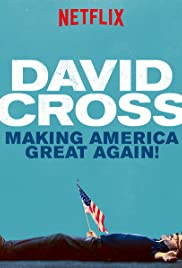 David Cross: Making America Great Again (2016) Poster - TV Show Forum, Cast, Reviews