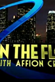 In the Flow with Affion Crockett Poster - TV Show Forum, Cast, Reviews