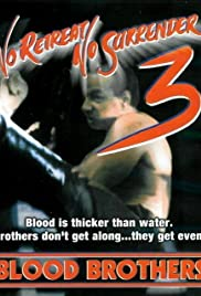 No Retreat, No Surrender 3: Blood Brothers (1990) Poster - Movie Forum, Cast, Reviews