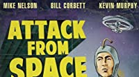Attack from Space: Part 2