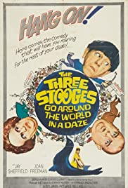 The Three Stooges Go Around the World in a Daze(1963) Poster - Movie Forum, Cast, Reviews