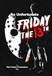 An Unfortunate Friday the 13th Poster