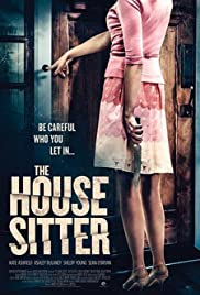 The House Sitter (2015) Poster - Movie Forum, Cast, Reviews