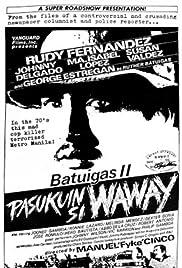 Pasukuin si Waway Poster