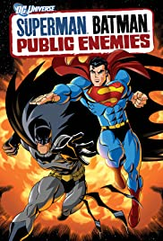 Superman/Batman: Public Enemies (2009) Poster - Movie Forum, Cast, Reviews