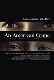 An American Crime(2007) Poster - Movie Forum, Cast, Reviews