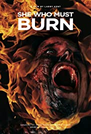She Who Must Burn (2015) Poster - Movie Forum, Cast, Reviews