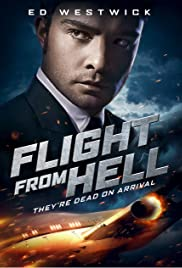 Flight from Hell (2014) Poster - Movie Forum, Cast, Reviews