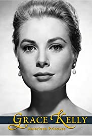 Grace Kelly: The American Princess Poster