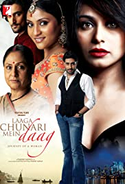 Laaga Chunari Mein Daag: Journey of a Woman(2007) Poster - Movie Forum, Cast, Reviews