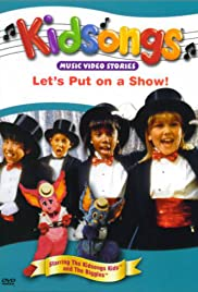 Kidsongs: Let's Put on a Show Poster
