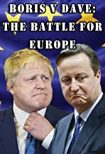 Boris v Dave: The Battle for Europe