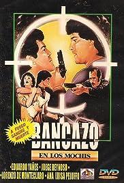 Bancazo en Los Mochis Poster
