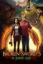Broken Sword: The Serpent's Curse (2013) Poster - Movie Forum, Cast, Reviews