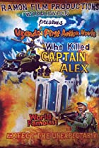 Image of Who Killed Captain Alex?