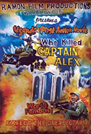 Who Killed Captain Alex? (2010) Poster - Movie Forum, Cast, Reviews