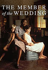 The Member of the Wedding (1997) Poster - Movie Forum, Cast, Reviews