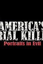 Image of America's Serial Killers: Portraits in Evil