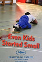 Primary image for Even Kids Started Small