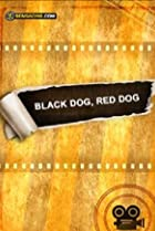Image of Black Dog, Red Dog