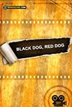 Primary image for Black Dog, Red Dog