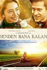 Senden Bana Kalan(2015) Poster - Movie Forum, Cast, Reviews