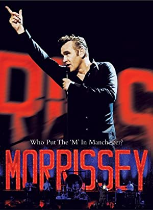 "Morrissey: Who Put the ""M"" in Manchester"