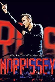 Morrissey: Who Put the M in Manchester Poster