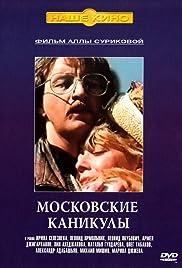 Moskovskiye kanikuly Poster