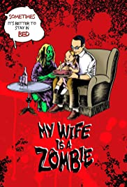 My Wife Is a Zombie Poster