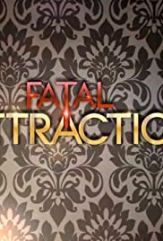 Fatal Attraction Poster - TV Show Forum, Cast, Reviews