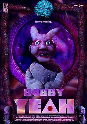 Bobby Yeah (2011)