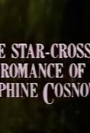 The Star-Crossed Romance of Josephine Cosnowski Poster