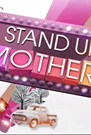 A Stand Up Mother Poster