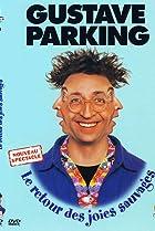 Image of Gustave Parking: le retour des joies sauvages