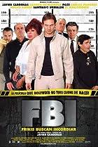Image of FBI: Frikis buscan incordiar